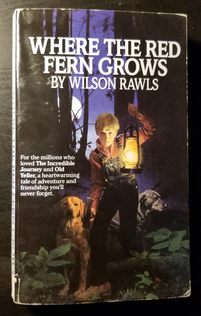 "My copy of ""Where The Red Fern Grows"""